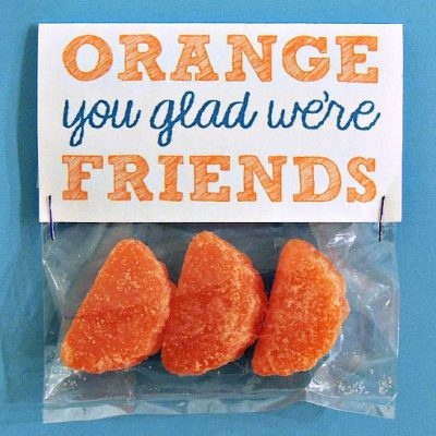 """Orange You Glad"" Valentines"