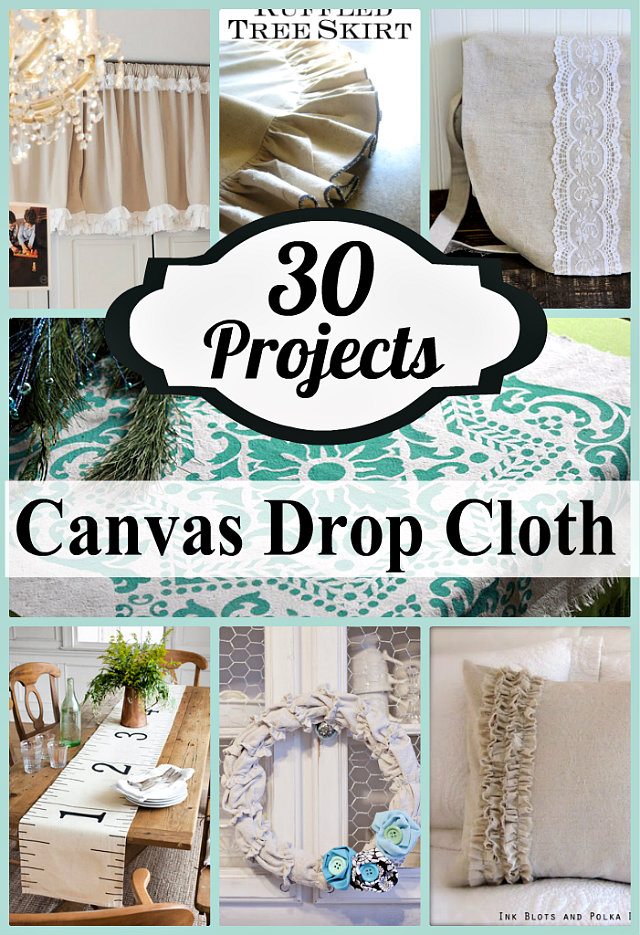 30 Things To Make With Drop Cloths Crafting In The Rain