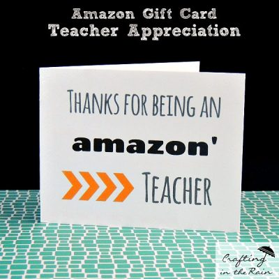 Amazon Card for Teacher Appreciation {Craft Lightning}