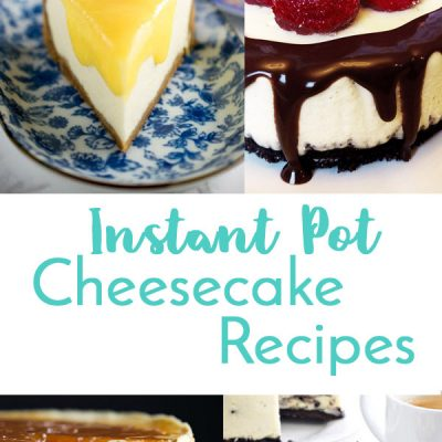 Instant Pot Cheesecake Recipes