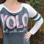 Cricut Patterned Iron-On YOLO Shirt