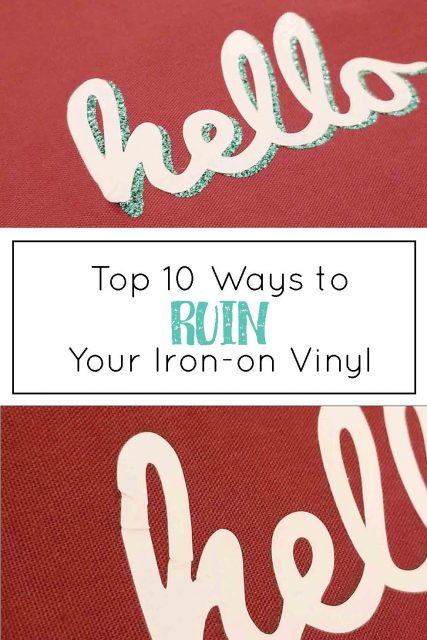 How to Ruin Your Iron-on Vinyl - Crafting in the Rain