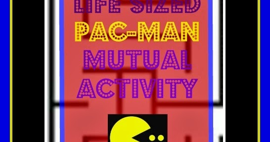 Life sized PAC MAN combined activity