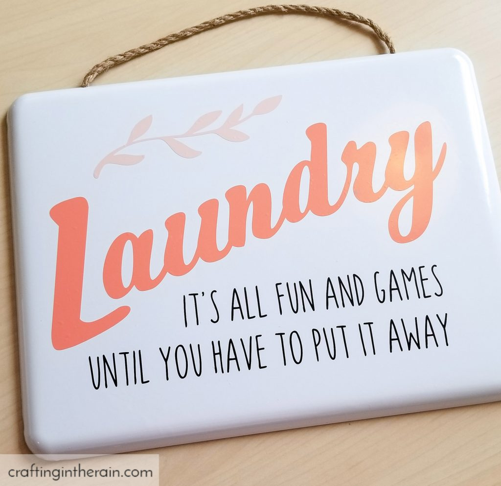 Funny Laundry Room Sign Crafting In The Rain