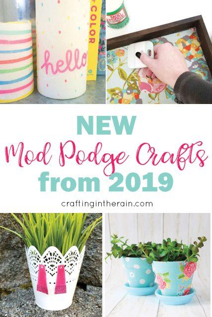 Mod Podge crafts 2019