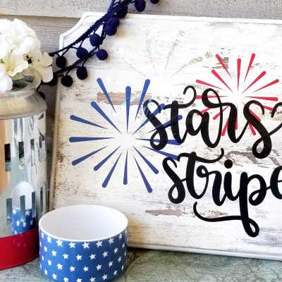 Stars and Stripes Cricut Sign