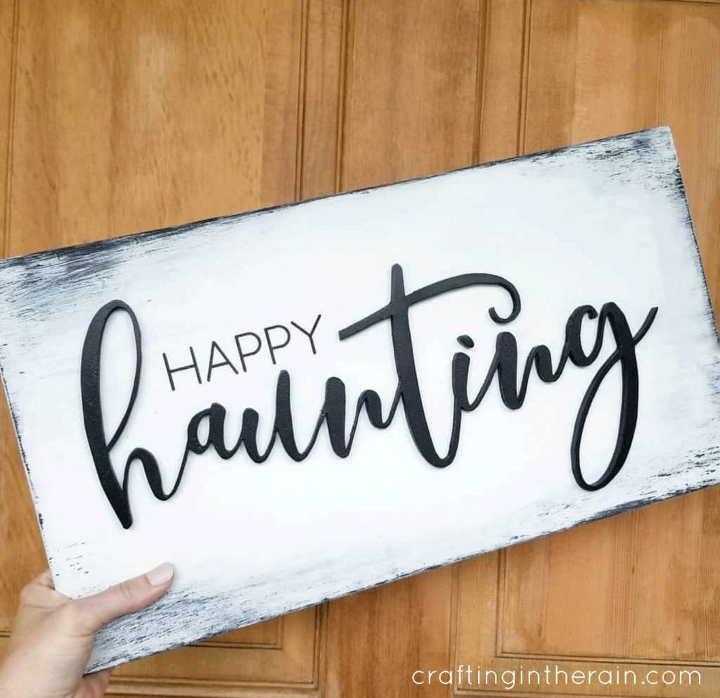 diy happy haunting sign