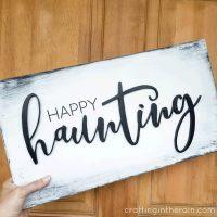 diy happy haunting sign