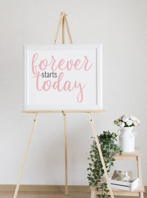 Forever and today wedding sign