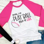 Play Ball Like a Girl SVG