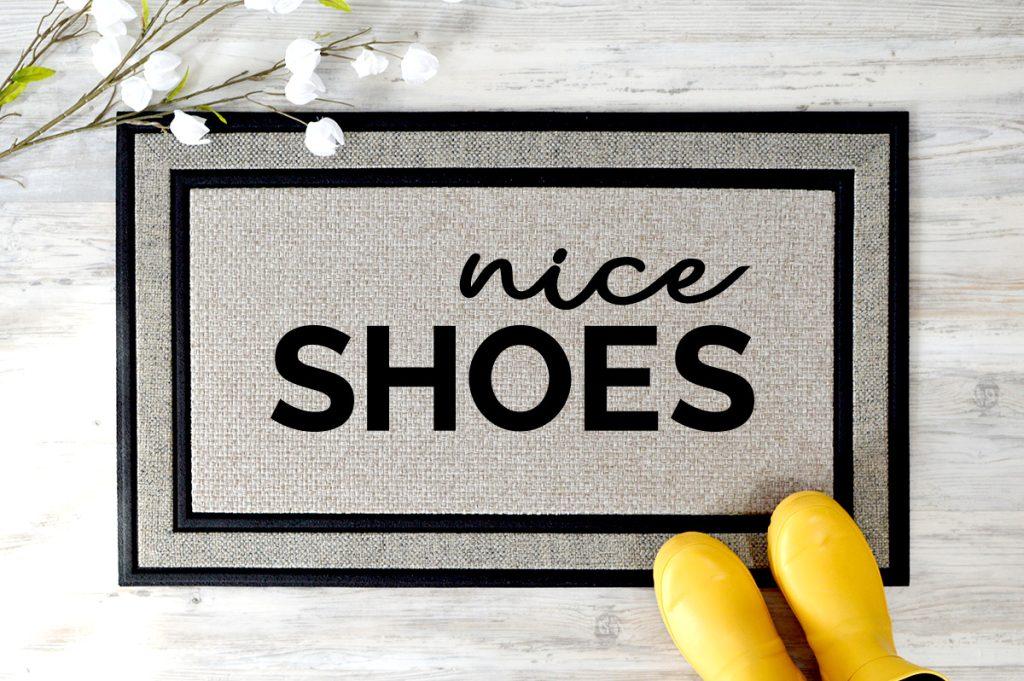 Nice shoes doormat