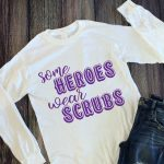 Heroes Wear Scrubs SVG