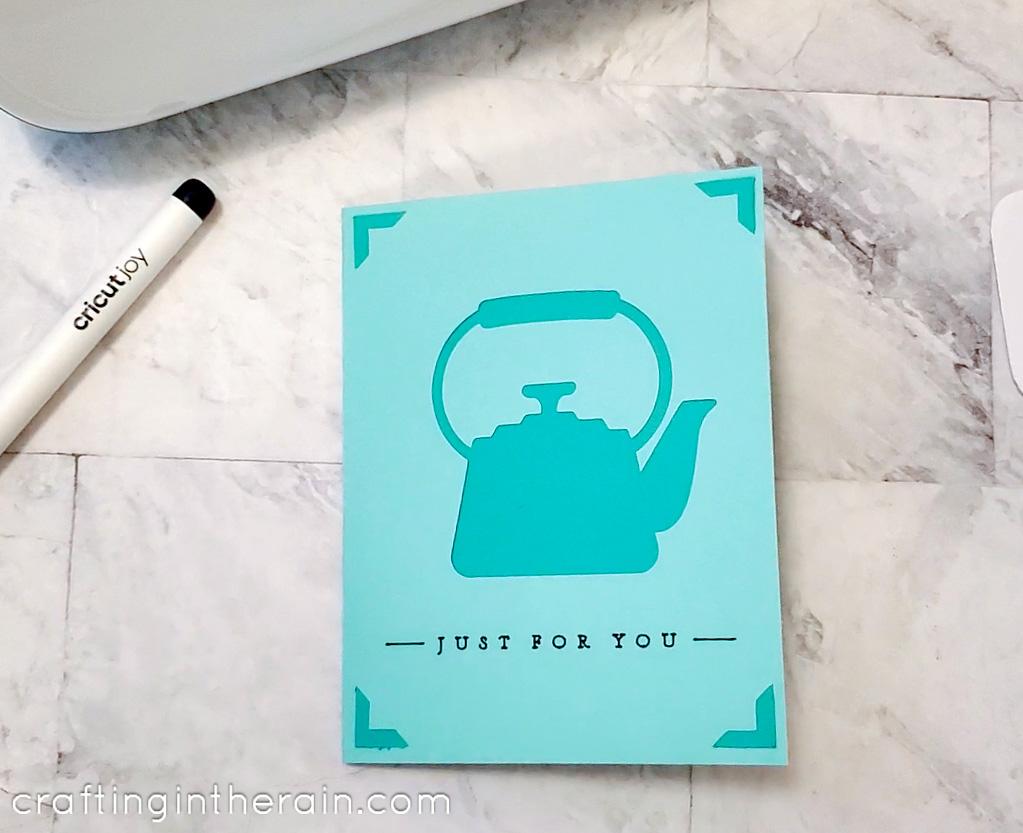 cricut joy card with teapot