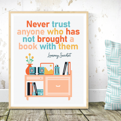 Lemony Snicket Quote Printable